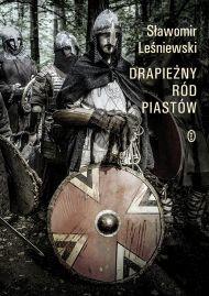 Okładka książki - Drapieżny ród Piastów