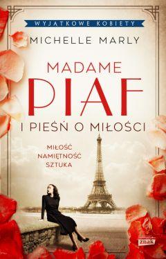 Okładka książki - Madame Piaf i pieśń o miłości