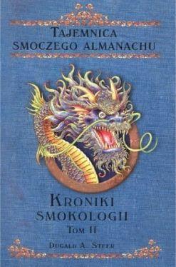 Okładka książki - Kroniki smokologii. Tom 2. Tajemnica smoczego almanachu