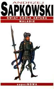 Okładka książki - Świat króla Artura. Maladie