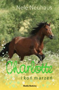 Okładka książki - Charlotte i koń marzeń