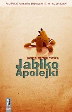 Recenzja: Jabłko Apolejki - Beata Wróblewska - granice.pl