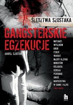 Okładka książki - Gangsterskie egzekucje