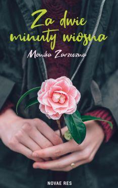 Okładka książki - Za dwie minuty wiosna