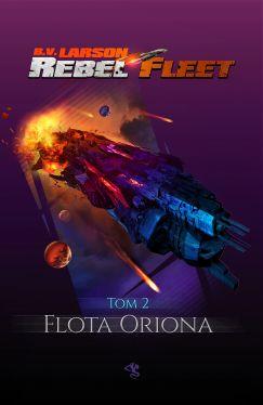 Okładka książki - Rebel Fleet: Flota Oriona