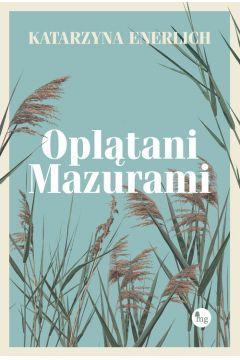 Okładka książki - Oplątani Mazurami
