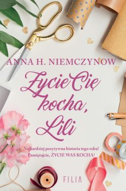 Okładka książki - Życie cię kocha, Lili