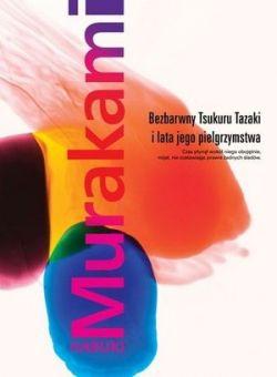 Okładka książki - Bezbarwny Tsukuru Tazaki i lata jego pielgrzymstwa