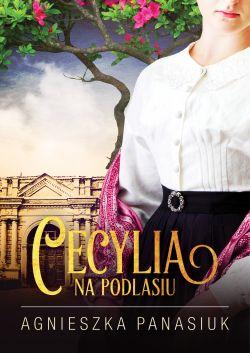 Okładka książki - Na Podlasiu. Cecylia