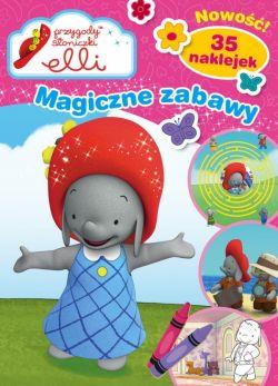 Okładka książki - Przygody Słoniczki Elli. Magiczne Zabawy