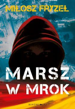 Okładka książki - Marsz w mrok
