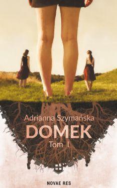 Okładka książki - Domek. Tom I