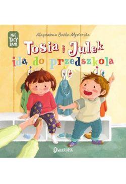 Okładka książki - Tosia i Julek idą do przedszkola