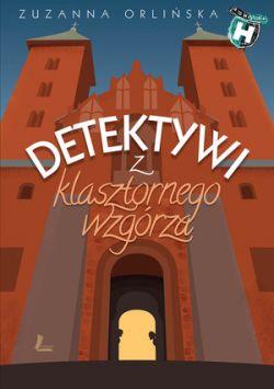 Okładka książki - Detektywi z klasztornego wzgórza