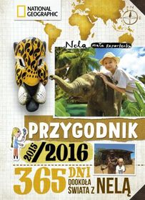 Okładka książki - Przygodnik 2015/2016. 365 dni dookoła świata z Nelą