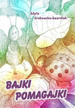 Okładka książki - Bajki pomagajki