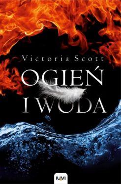 Okładka książki - Ogień i woda