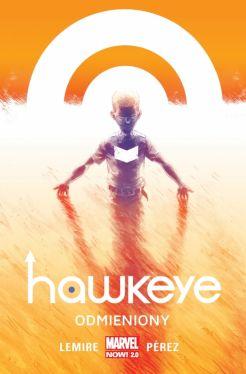 Okładka książki - Hawkeye  Odmieniony, tom 1