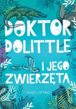 Okładka książki - Doktor Dolittle. Lektury