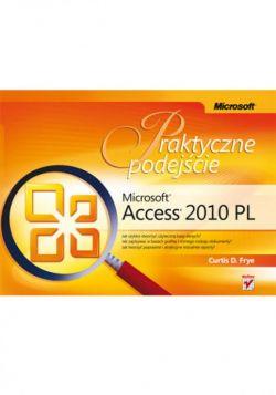 Okładka książki - Microsoft Access 2010 PL. Praktyczne podejście