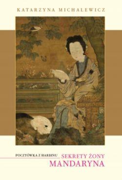 Okładka książki - Sekrety żony mandaryna
