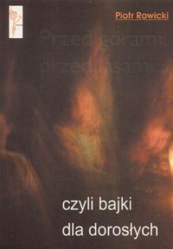 Okładka książki - Przed górami, przed lasami... czyli bajki dla dorosłych