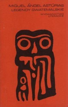 Okładka książki - Legendy gwatemalskie