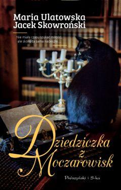 Okładka książki - Dziedziczka z Moczarowisk