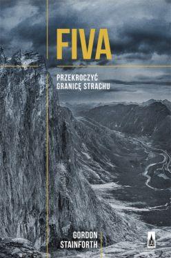 Okładka książki - Fiva. Przekroczyć granicę strachu