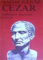 Gajusz Juliusz Cezar 1034098 Aleksander Krawczuk