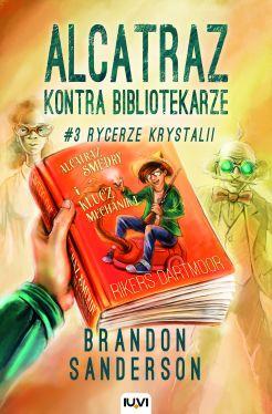 Okładka książki - Alcatraz kontra Bibliotekarze. Rycerze Krystalii