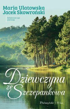 Okładka książki - Dziewczyna ze Szczepankowa