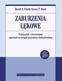 Okładka książki - Zaburzenia lękowe. Podręcznik z ćwiczeniami opartymi na terapii poznawczo-behawioralnej