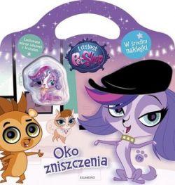 Okładka książki - Littlest Pet Shop. Oko zniszczenia