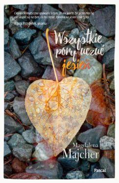 Okładka książki - Wszystkie pory uczuć. Jesień