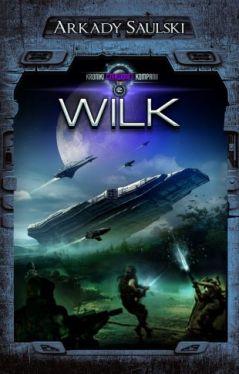 Okładka książki - Kroniki Czerwonej Kompanii 2: Wilk
