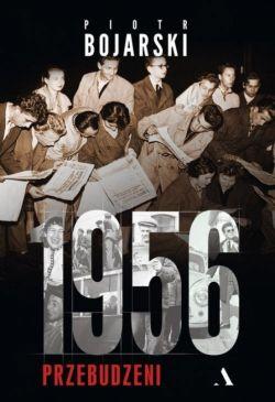 Okładka książki - 1956. Przebudzeni