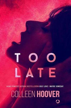 Okładka książki - Too Late