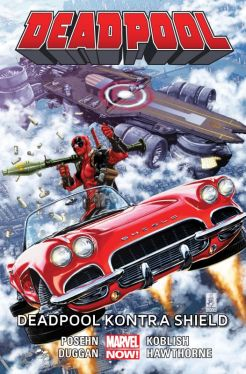 Okładka książki - Deadpool  Deadpool kontra SHIELD, tom 4