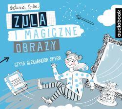 Okładka książki - Czarodziejka Zula. Zula i magiczne obrazy. Audiobook