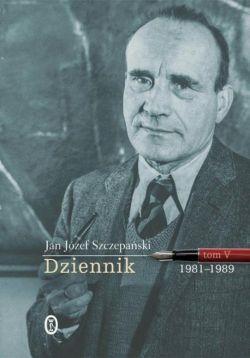 Okładka książki - Dziennik. Tom V: 1981-1989