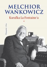 Okładka książki - Karafka La Fontaine'a tom I