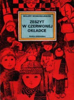 Okładka książki - Zeszyt w czerwonej okładce