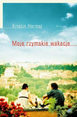 Okładka książki - Moje rzymskie wakacje