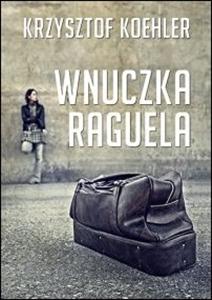 Okładka książki - Wnuczka Raguela