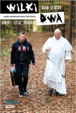 Okładka książki - Wilki Dwa. Męska przeprawa przez życie