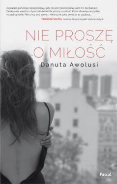Okładka książki - Nie proszę o miłość