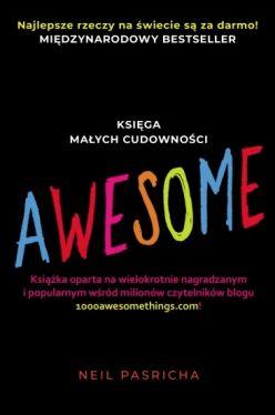 Okładka książki - Awesome. Księgi małych cudowności