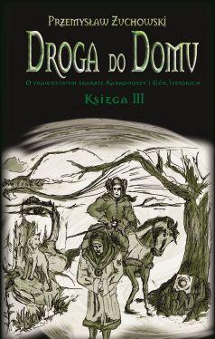 Okładka książki - Droga do domu. Księga III