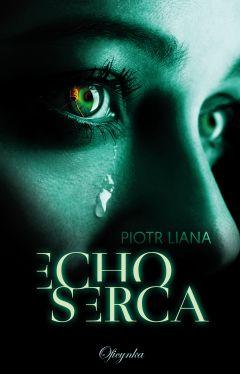 Okładka książki - Echo Serca